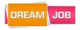 Dream Job Pink Orange Horizontal  - 209710405