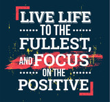 Live life to the fullest motivational quotes
