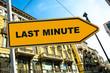 Schild 285 - Last Minute