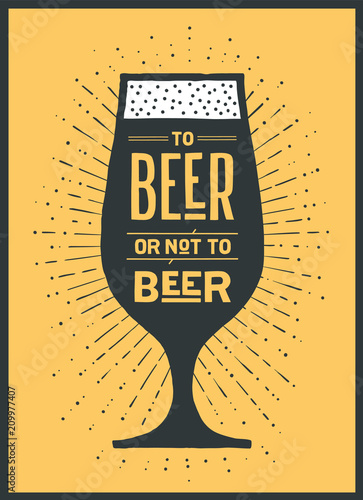 Aluminium Vintage Poster Poster or banner with text To Beer Or Not To Beer and vintage sun rays sunburst. Colorful graphic design for print, web or advertising. Poster for bar, pub, restaurant, beer theme. Vector Illustration