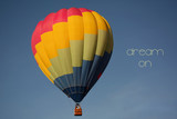 Dream on concept. Hot air balloon colorful in sky - 210027860