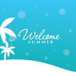 Welcome summer text on tropical background.