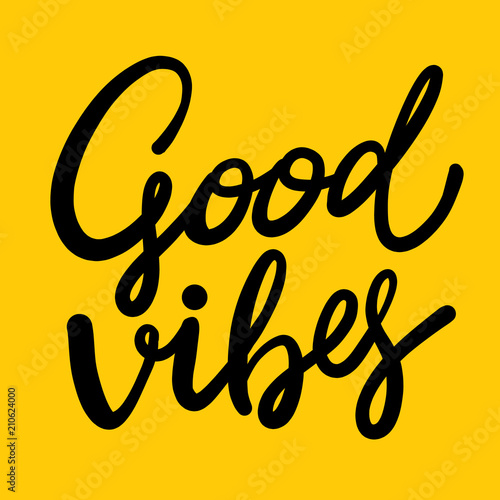 Aluminium Positive Typography Good Vibes hand drawn vector lettering.