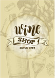 Background with a bunch of grapes, bottle, glass, corkscrew, cork. Wine concept. Ink hand drawn Vector illustration with brush calligraphy style lettering. design element for a wine shop. - 210669217