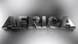 AFRICA metallic chrome write - 3D rendering