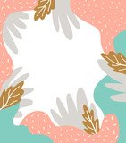Scandinavian style background with abstract textured spots, leaves and place for  text. Cute natural frame. Vector illustration. - 211655043