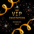 VIP invitation, members only lettering with golden crown and ribbons. Party invitation design. Typed text, calligraphy. For leaflets, brochures, invitations, posters or banners. - 211890629