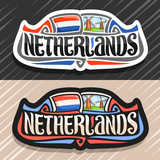 Vector logo for Netherlands country, fridge magnet with dutch flag, original brush typeface for word Netherlands and dutch symbol - old windmills on coast of Zaan river on blue cloudy sky background.