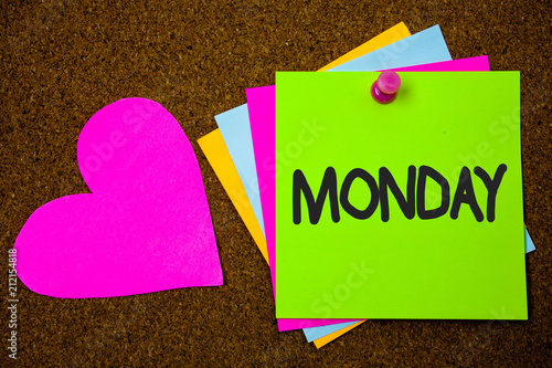 Handwriting text writing Monday. Concept meaning First day of the week Back to work Weekend is over Wakeup Early Thumb pinned sticky cards love heart messages card remember sign board.