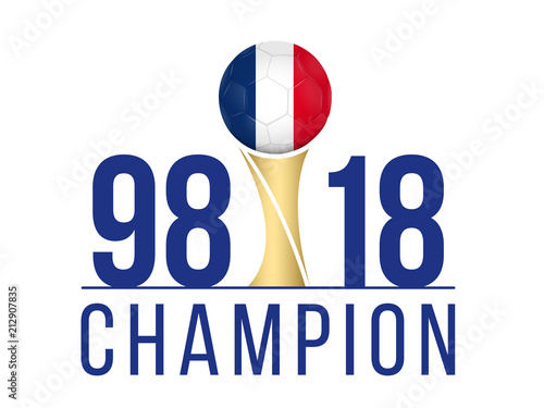 FOOTBALL FRANCE - Champion Anniversaire 1998-2018