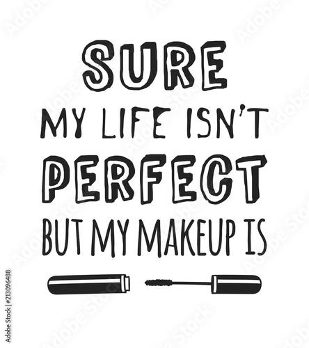 recznie-rysowane-ilustracji-produktow-kosmetycznych-i-moda-cytat-pewnie-moje-zycie