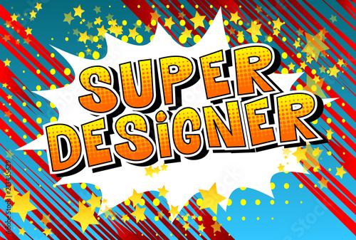 Aluminium Pop Art Super Designer - Comic book style word on abstract background.