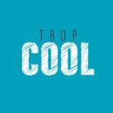 trop cool - 213759495