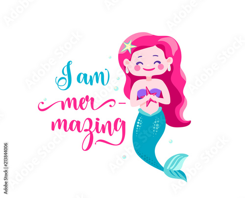 I am mer-mazing. Mermaid little girl, waves. Inspiration quote about summer. Typography design for print, poster, invitation, t-shirt