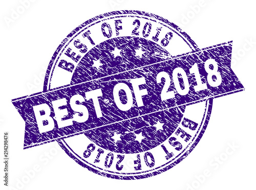 best of 2018 stamp seal watermark with grunge texture designed with