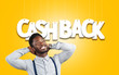 Portrait of a surprised African American man with Cashback text above his head