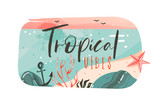 Hand drawn vector abstract cartoon summer time graphic illustrations art template banner badge background with ocean beach landscape,pink sunset view with Tropical Vibes typography quote - 214598803