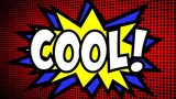 A comic strip cartoon animation, with the word Cool appearing. Green and halftone background, star shape effect.  - 215129007