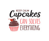keep calm cupcakes can solve everything quote vector design