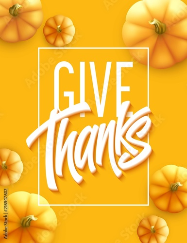 Happy Thanksgiving greeting card. Holiday calligraphy lettering. Pumpkin background. Vector illustration - 216947602