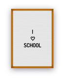 I love school letterboard quote