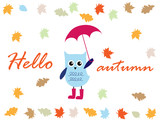 Hello autumn, cute owl on the rain and with umbrella. Vector illustration.
