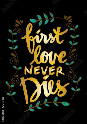 pierwsza-milosc-nigdy-nie-umiera-napisac-reka-motywacyjny-cytat