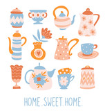 Floral Tea set. Cute poster design with teapots, cups and flowers. Vector elements isolated on the white background and text - 'Home sweet home'. - 217766403