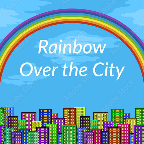 Foto Spatwand Blauw Urban Landscape, Background with Megapolis City, Cartoon Buildings and Big Bright Colorful Rainbow in Blue Sky. Vector
