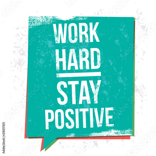 Work Hard Stay Positive Motivational Quotes Banner Buy Photos Ap