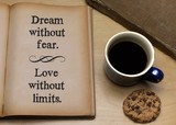 Dream without fear. Love without limits. - 218369439