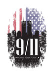Patriot day. We will never forget. 9/11 memorial day. Terrorist attacks - 218467844