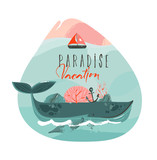 Hand drawn vector abstract cartoon summer time graphic illustrations art template print logo background with beauty big whale,sail and Paradise Vacation typography text isolated on white - 219090871