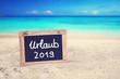 Leinwanddruck Bild - Urlaubsplanung 2019