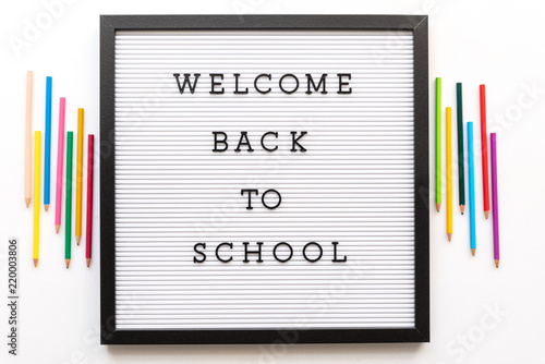 Welcome back to school notice on message board  | Buy Photos