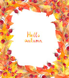 Autumn leaves and berries. Autumn frame with text Hello autumn. Watercolor card - 220367840