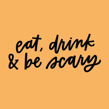 Eat Drink And Be Scary Sticker