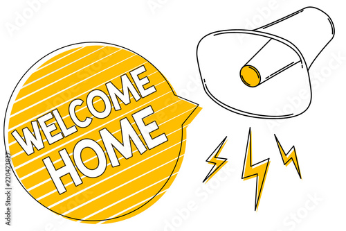 Handwriting text writing welcome home concept meaning expression handwriting text writing welcome home concept meaning expression greetings new owners domicile doormat entry megaphone m4hsunfo