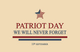 Patriot Day poster, 9/11. We will never forget. Vector illustration. - 220772852