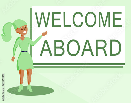 Text sign showing welcome aboard conceptual photo expression of text sign showing welcome aboard conceptual photo expression of greetings to a person whose arrived m4hsunfo