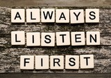 Always Listen First sign with wooden cubes - 221366073
