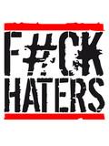 balken fuck cool haters gonna hate logo zeichen schild stempel hass hassen böse idioten dumm hass - 221384883