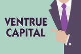 Text sign showing Ventrue Capital. Conceptual photo financing provided by firms to small early stage ones. - 221628802