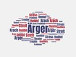Das Wort - Ärger - abgebildet in einer Wortwolke mit zusammenhängenden Wörtern - 221929226