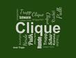 Das Wort - Clique - abgebildet in einer Wortwolke mit zusammenhängenden Wörtern - 221929263