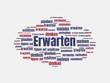 Das Wort - Erwarten - abgebildet in einer Wortwolke mit zusammenhängenden Wörtern - 221929280