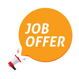 Job offer announce in bubble speech and megaphone vector illustration isolated - 221940625