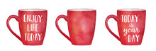 Water Color Cups  Short Cheerful Phrases To Have A Great Day And Blank One Which Can Be Used As Mock Up To Write Your Own Message Hand Drawn Illustration  Cutout Elements For Design Sticker