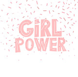 feministic hand drawn vector illustration with quote - girl power