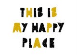 This is My Happy Place - 222777027